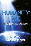 Humanity 2.0: The Transcension